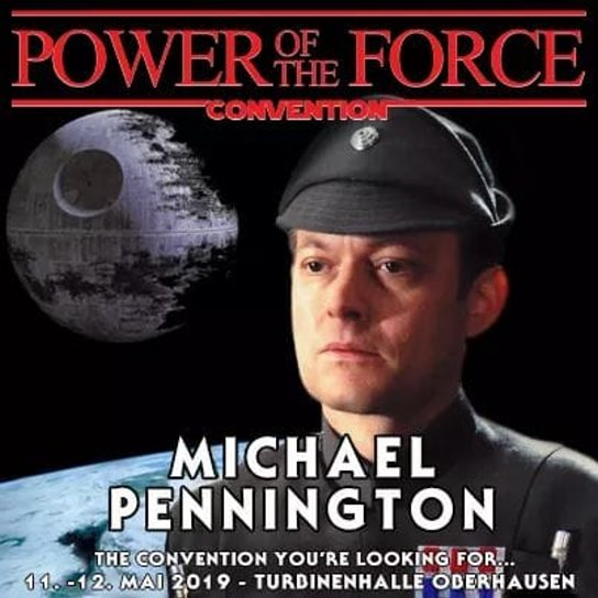 Power of the Force Convention: May 11th and 12th: Michael Pennington