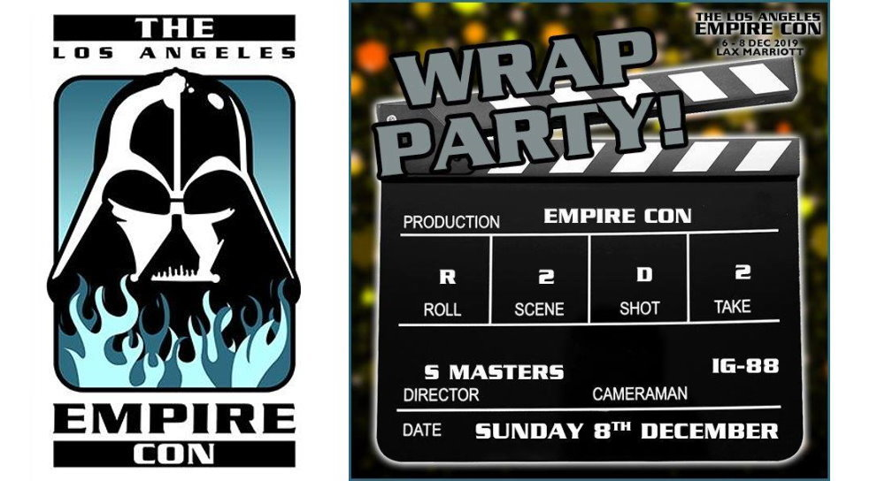 The Los Angeles Empire Con 2019: Wrap Party announced